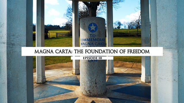 10 Magna Carta- The Foundation of Fre...