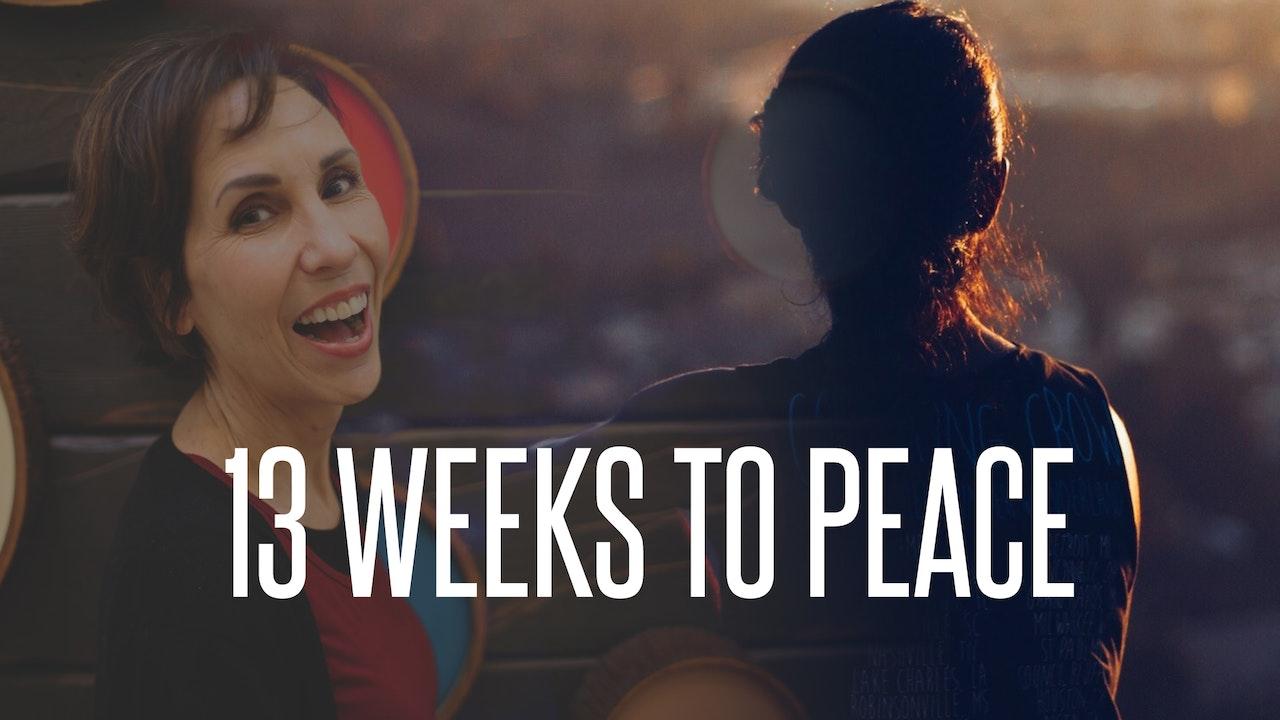 Thirteen Weeks to Peace