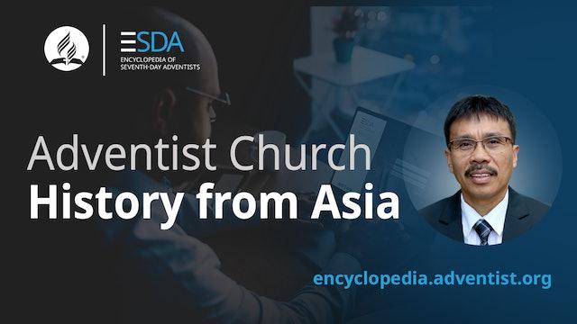 Adventist Encyclopedia - Adventist History in Asia