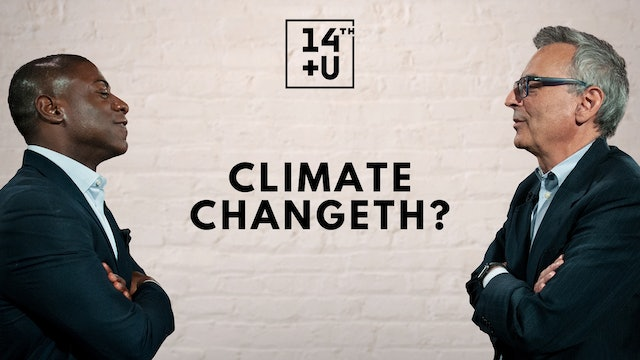 Climate Changeth?: 14th + U