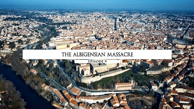 09 The Albigensian Massacre