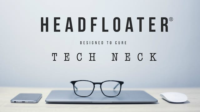 HEADFLOATER® for Tech Neck