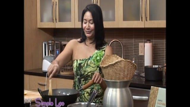 Simple Lao Cuisine: Ep. 11 - Part 2