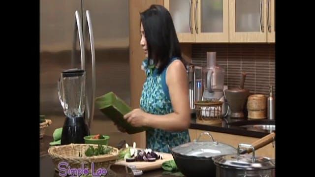 Simple Lao Cuisine: Ep. 10 - Part 1