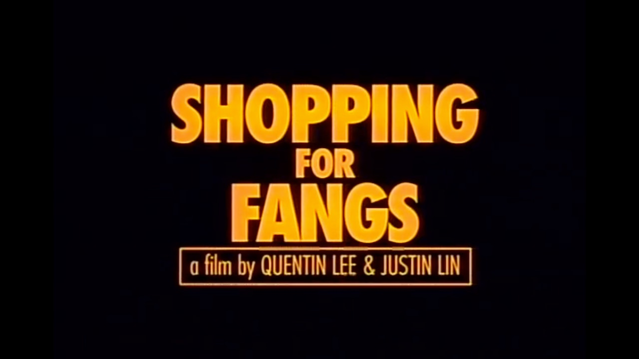 Shopping for Fangs