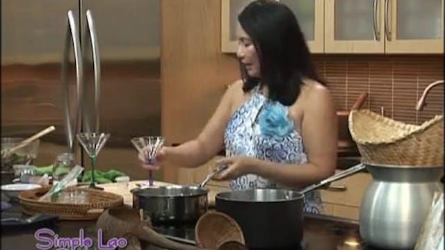 Simple Lao Cuisine: Ep.  2 - Part 2