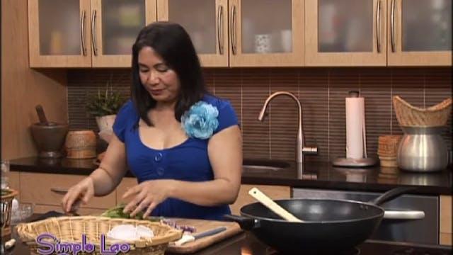 Simple Lao Cuisine: Ep. 8 - Part 2