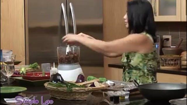 Simple Lao Cuisine: Ep. 4 - Part 1