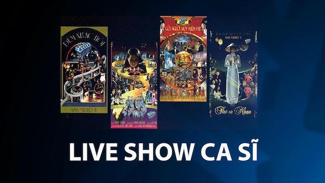 LIVE SHOW CA SĨ (Full Show)