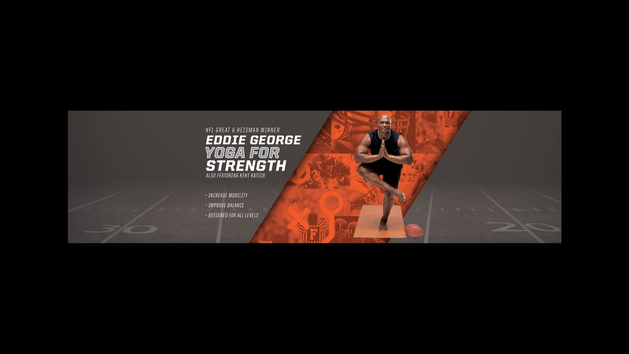Athletic Yoga: Yoga for Strength with Eddie George