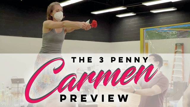 The Threepenny Carmen Preview
