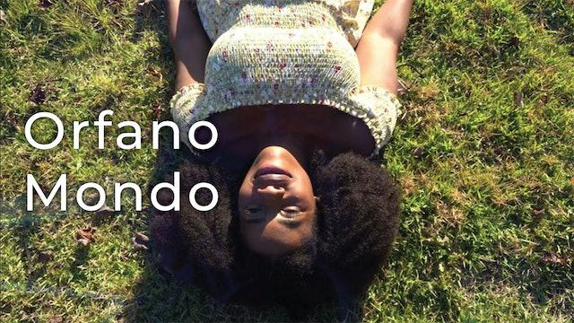 Orfano Mondo Trailer