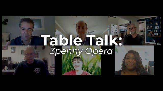 Table Talk: The Threepenny Opera