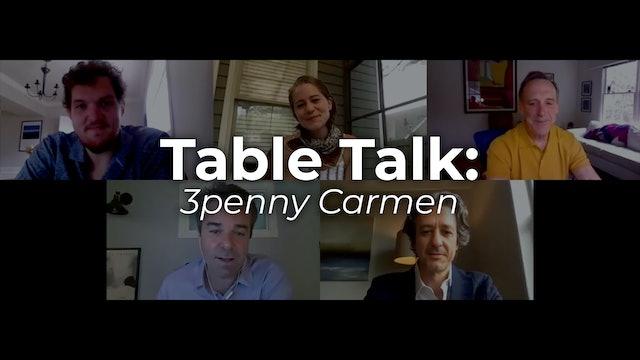 Table Talk: The Threepenny Carmen