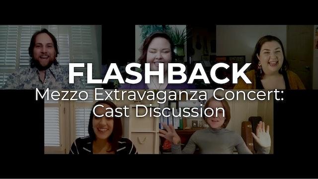 Flashback - Mezzo Extravaganza Concert: Cast Discussion