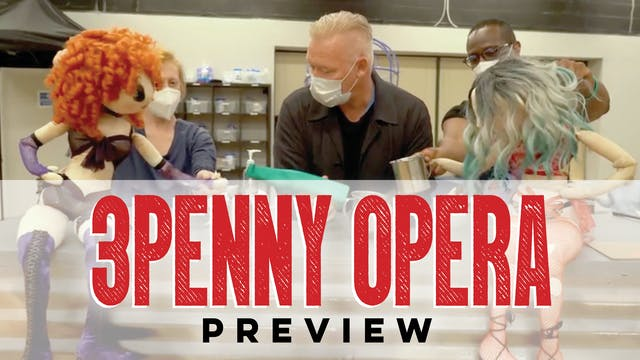 Threepenny Opera Preview Spring 2021