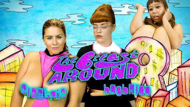 The Breast Around: Electric Boobaloo - Official Trailer