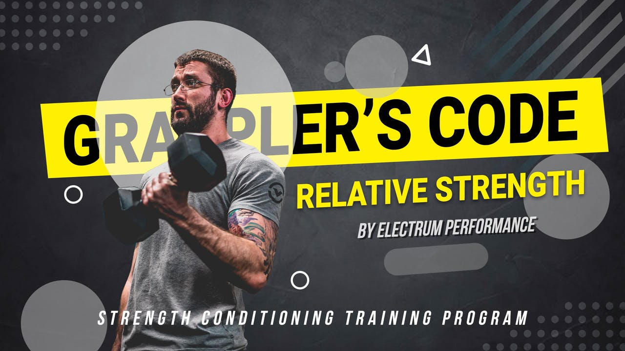 Grappler's Code - Relative Strength