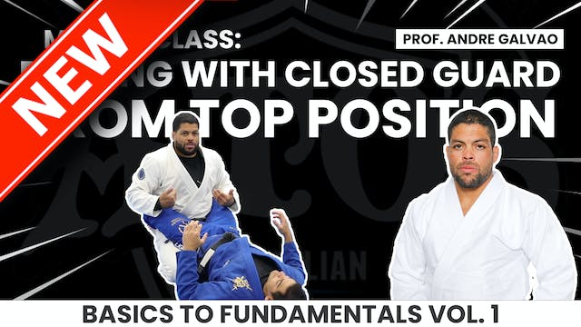Dealing With Closed Guard From Top Vol.1 By Galvao