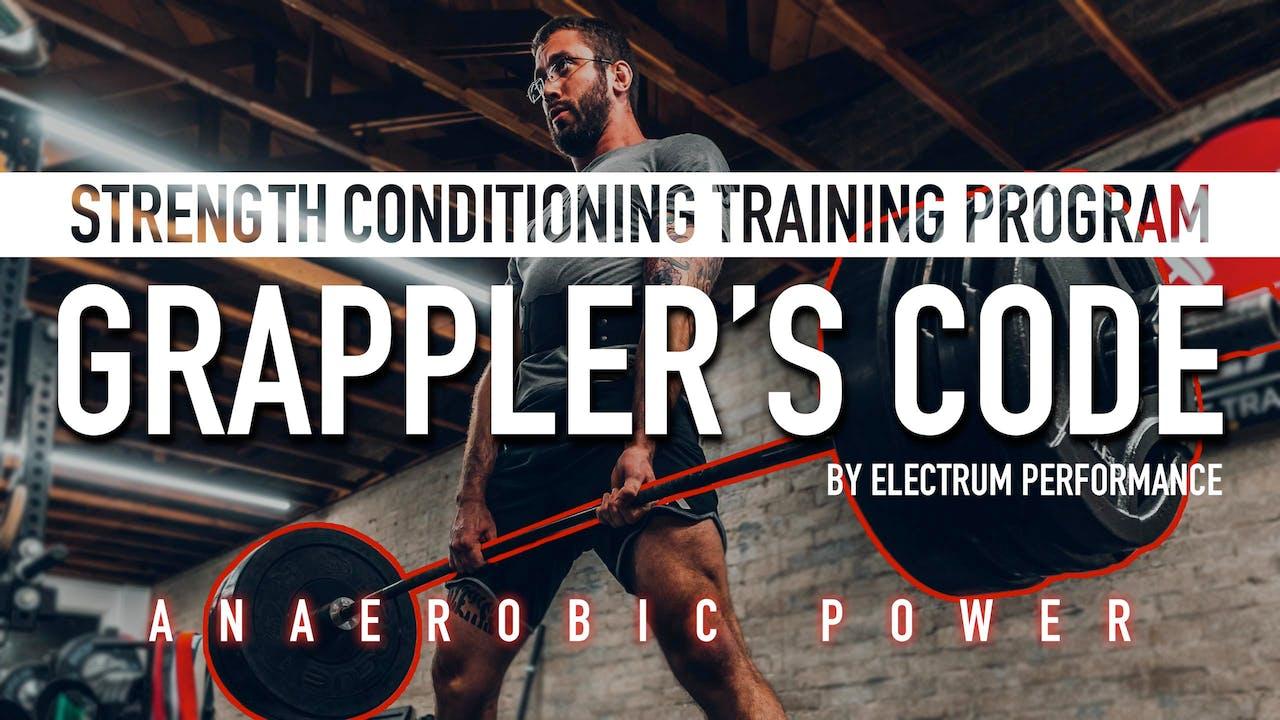 Grappler's Code   Anaerobic Power