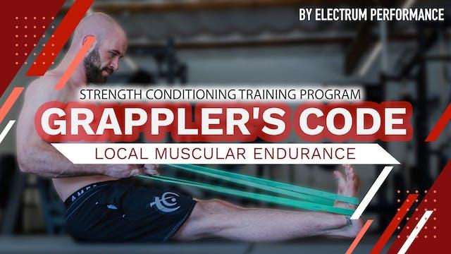 Grappler's Code | Local Muscular Endurance