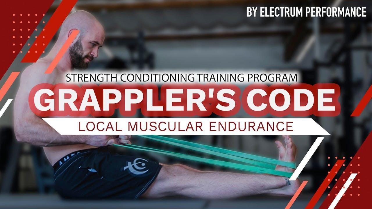 Grappler's Code   Local Muscular Endurance