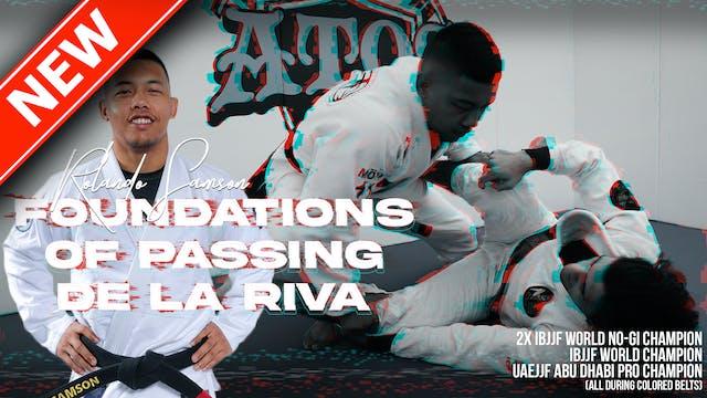 Foundations of Passing De La Riva | Rolando Samson