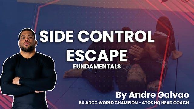 Side Control Escape Fundamentals | Andre Galvao