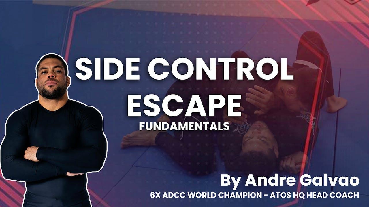 Side Control Escape Fundamentals   Andre Galvao
