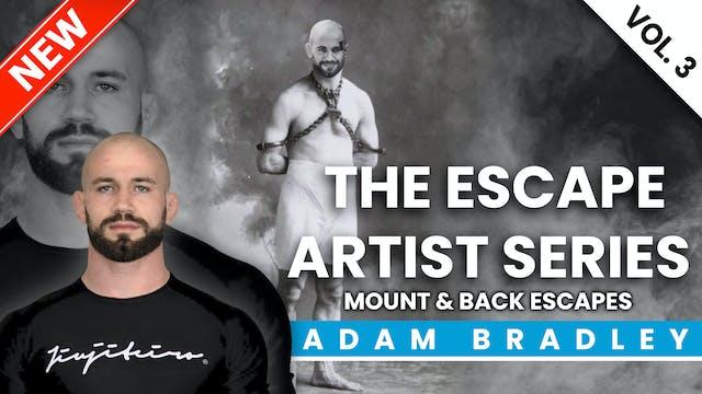The Escape Artist Series - Vol.3 | Adam Bradley
