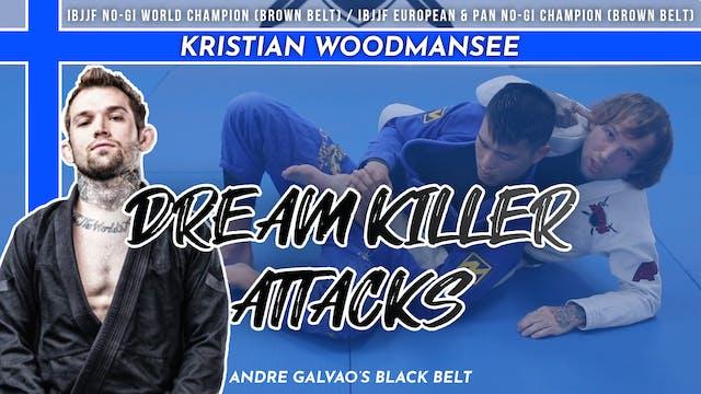 Dream Killer Attacks | Kristian Woodmansee