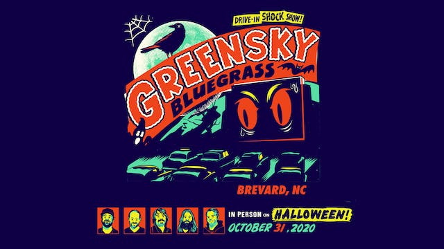 Greensky Bluegrass Halloween 2020: 10/31