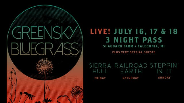 Greensky Bluegrass 7/16, 7/17, & 7/18 3 Night Pass
