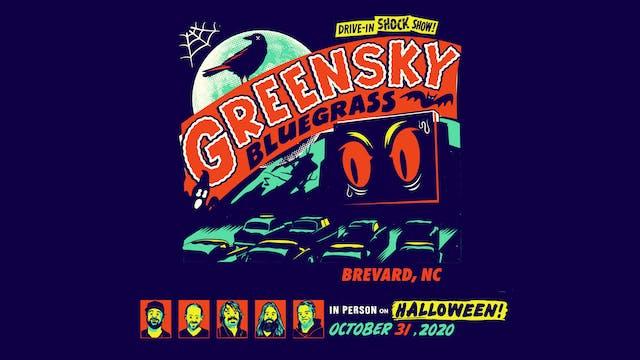 Greensky Bluegrass Halloween 2020 - 10/31/20