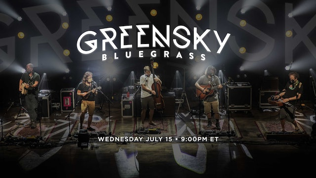 Greensky Bluegrass - 7/15/20