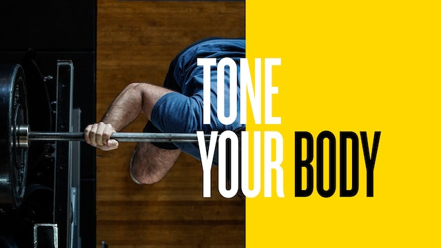 TONE YOUR BODY