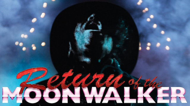 Return of the Moonwalker