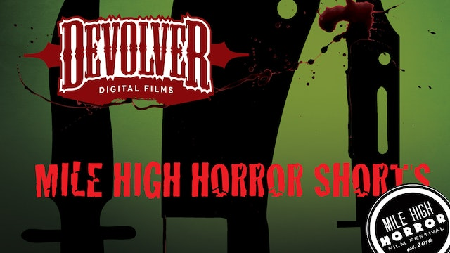 Mile High Horror Shorts
