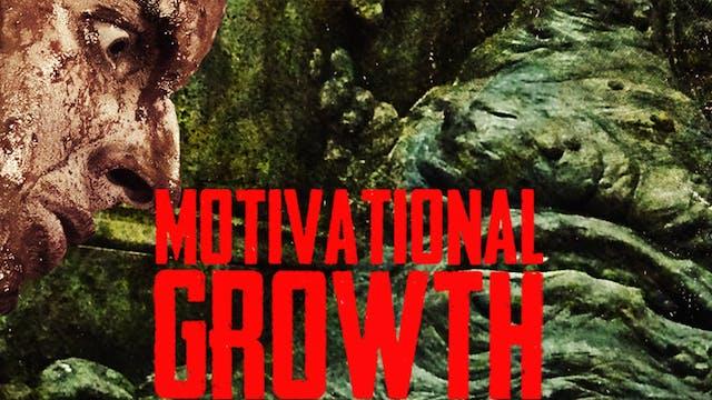 Motivational Growth w/ Bonus Content