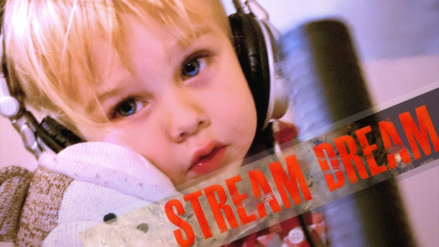 Stream Dream