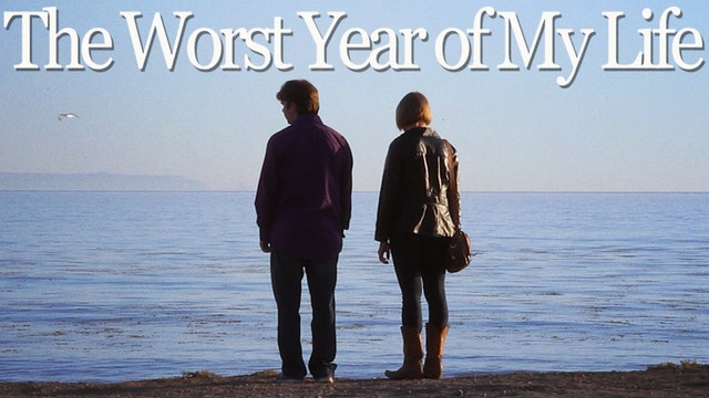 The Worst Year of My Life