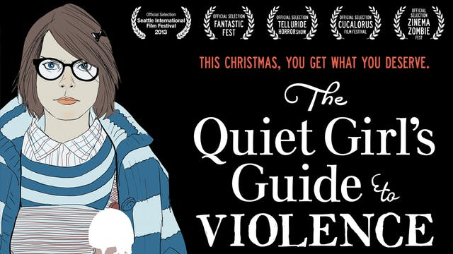 The Quiet Girl's Guide To Violence
