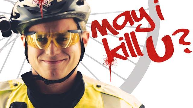 May I Kill U