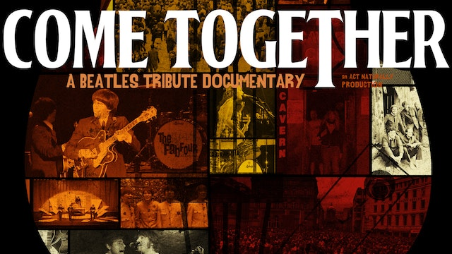 Come Together: A Beatles Tribute