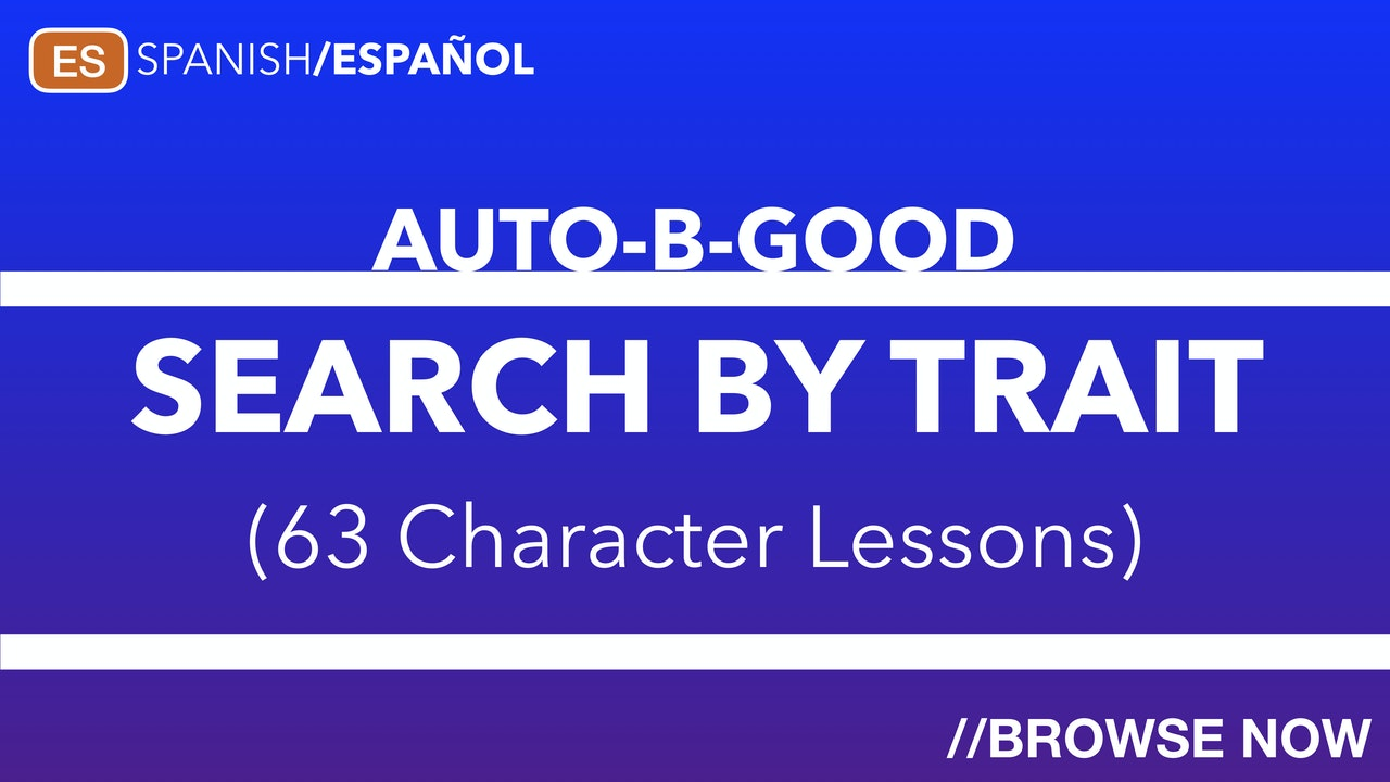 //SEARCH BY CHARACTER TRAIT A-Z (SPANISH)
