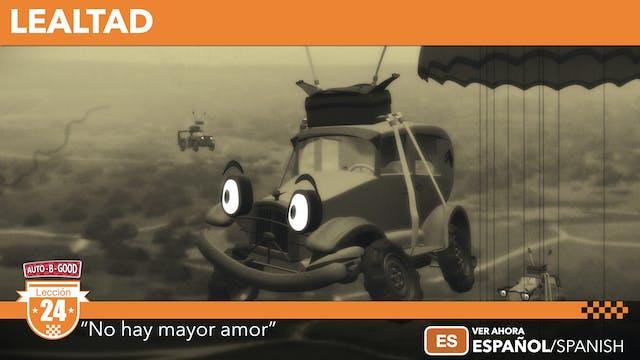 "LEALTAD // ""No hay mayor amor"" [24]"