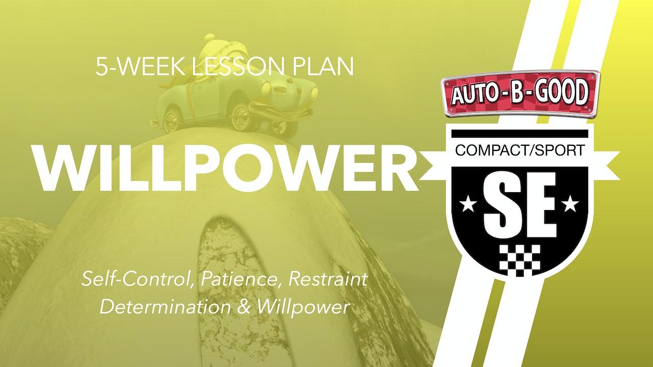 WILLPOWER // 5-Week Lesson Plan