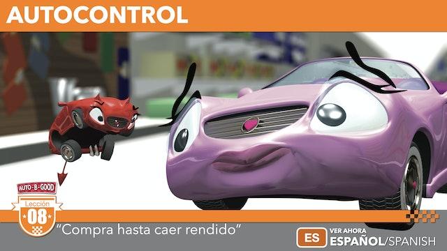 """AUTOCONTROL // """"Compra hasta caer rendido"""" [08]"""
