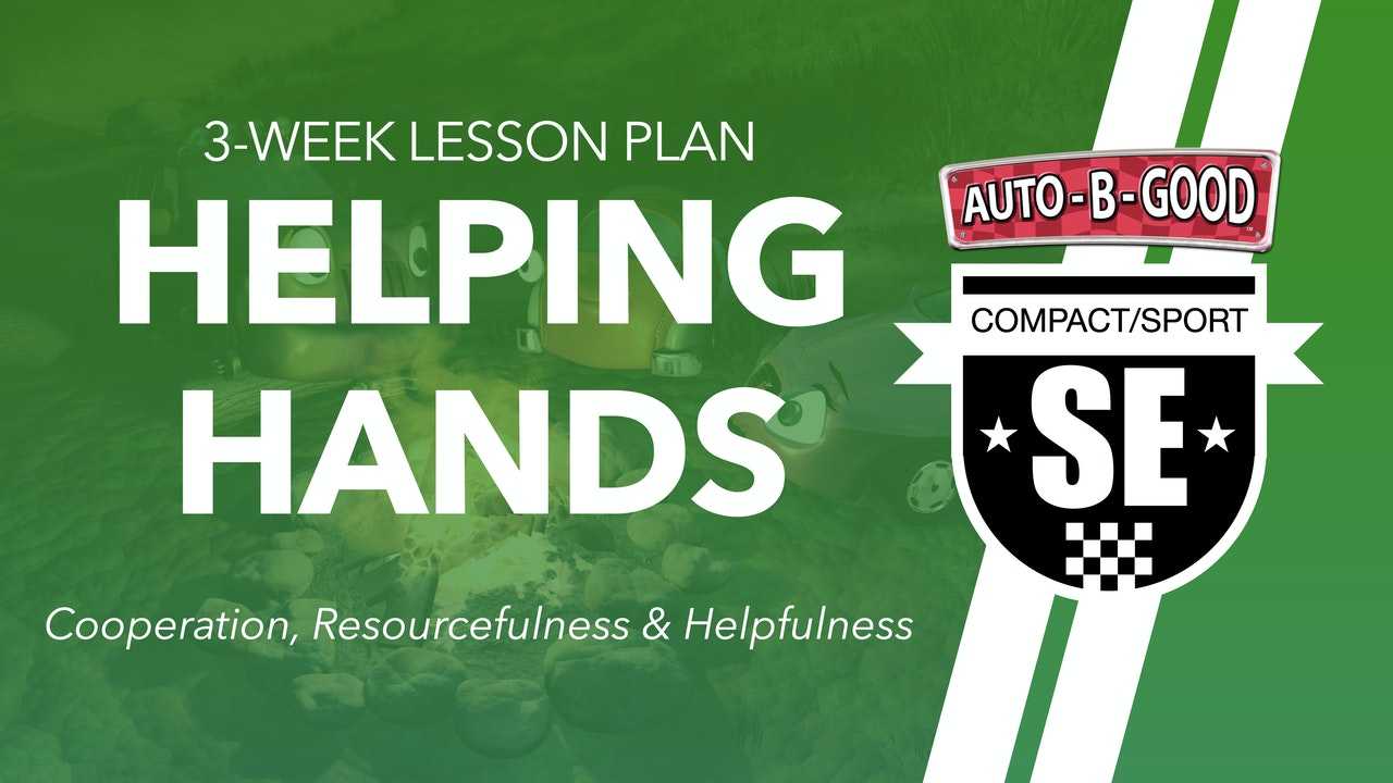 HELPING HANDS // 3-Week Lesson Plan