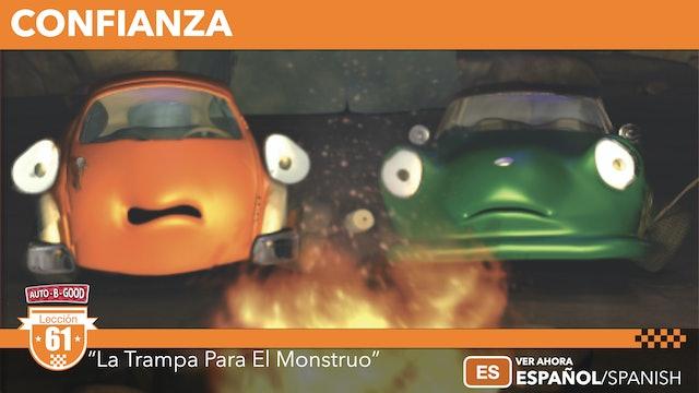 """CONFIANZA // """"La Trampa Para El Monstruo"""" [61]"""